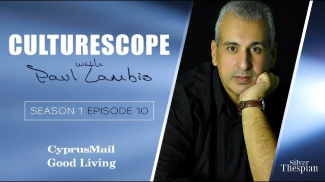 CULTURESCOPE S1 E10 (Hosted by Paul Lambis)